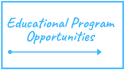Education Program Opportunities