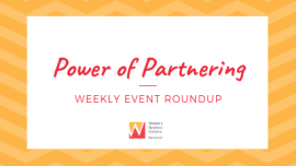 Power of Partnering Weekly Event Roundup