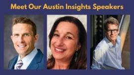 Meet our Austin Insights Speakers